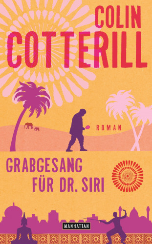 Colin Cotterill: Grabgesang für Dr. Siri