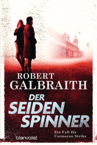 Robert Galbraith: Der Seidenspinner