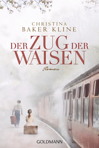 Christina Baker Kline: Der Zug der Waisen