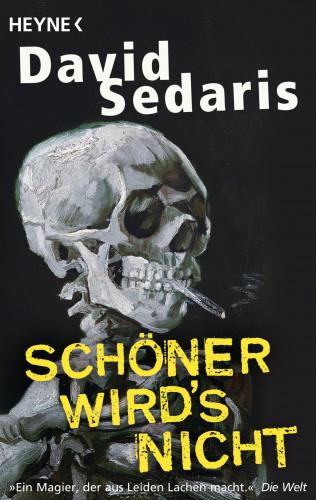 David Sedaris: Schöner wird's nicht