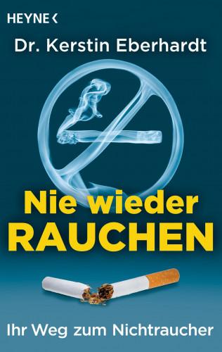Kerstin Eberhardt: Nie wieder Rauchen