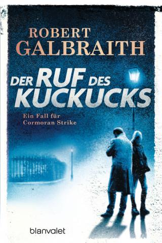 Robert Galbraith: Der Ruf des Kuckucks
