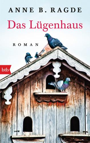 Anne B. Ragde: Das Lügenhaus