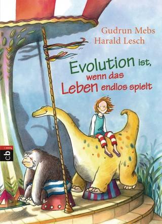 Gudrun Mebs, Harald Lesch: Evolution ist, wenn das Leben endlos spielt