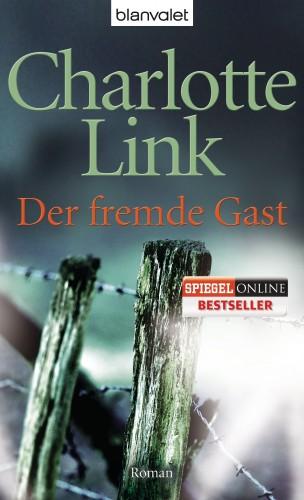 Charlotte Link: Der fremde Gast