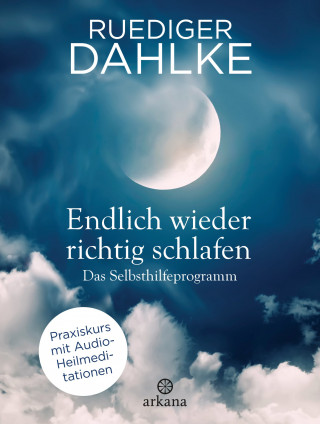 Ruediger Dahlke: Endlich wieder richtig schlafen