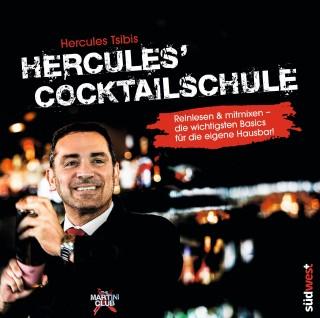 Hercules Tsibis: Hercules' Cocktailschule - gratis Leseprobe