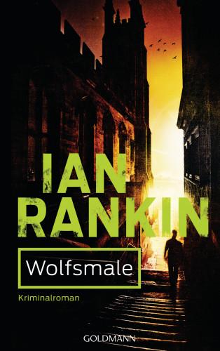 Ian Rankin: Wolfsmale - Inspector Rebus 3