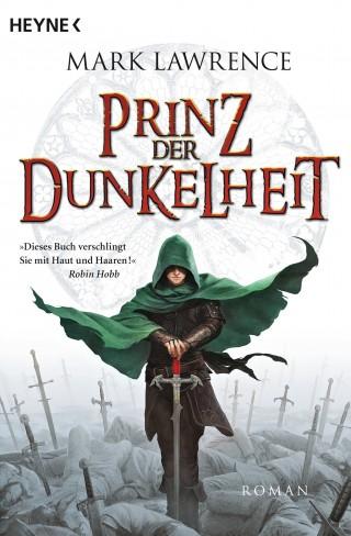Mark Lawrence: Prinz der Dunkelheit