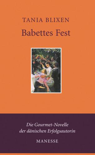 Tania Blixen: Babettes Fest