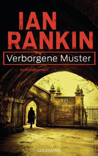 Ian Rankin: Verborgene Muster - Inspector Rebus 1