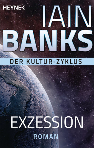 Iain Banks: Exzession
