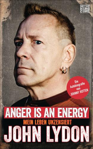 John Lydon: Anger is an Energy