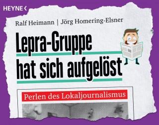 Ralf Heimann, Jörg Homering-Elsner: Lepra-Gruppe hat sich aufgelöst
