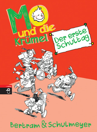 Rüdiger Bertram, Heribert Schulmeyer: Mo und die Krümel - Der erste Schultag