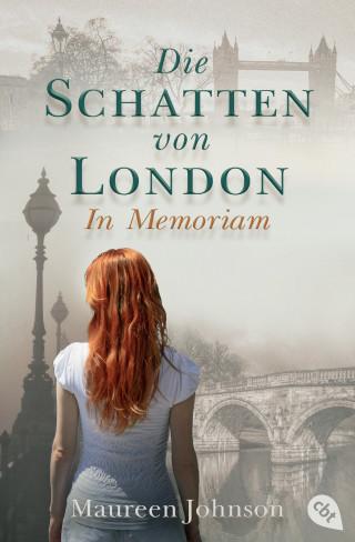 Maureen Johnson: Die Schatten von London - In Memoriam