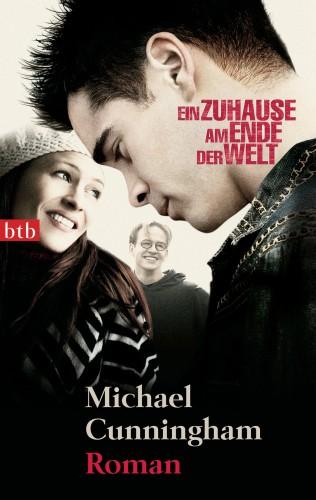 Michael Cunningham: Ein Zuhause am Ende der Welt