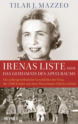 Tilar J. Mazzeo: Irenas Liste oder Das Geheimnis des Apfelbaums