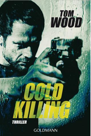 Tom Wood: Cold Killing