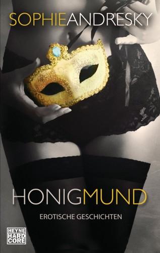 Sophie Andresky: Honigmund