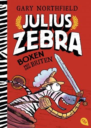 Gary Northfield: Julius Zebra - Boxen mit den Briten