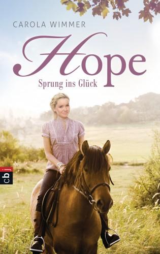 Carola Wimmer: Hope - Sprung ins Glück