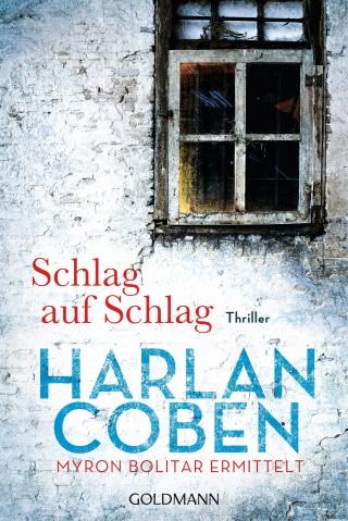 Harlan Coben: Schlag auf Schlag - Myron Bolitar ermittelt