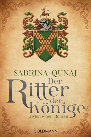 Sabrina Qunaj: Der Ritter der Könige