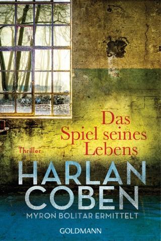 Harlan Coben: Das Spiel seines Lebens - Myron Bolitar ermittelt