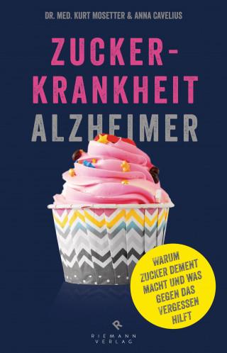 Kurt Mosetter, Anna Cavelius: Zuckerkrankheit Alzheimer