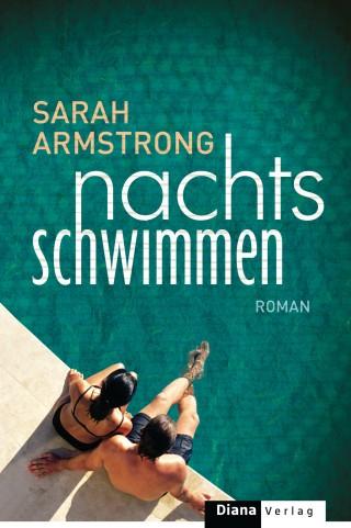 Sarah Armstrong: Nachts schwimmen