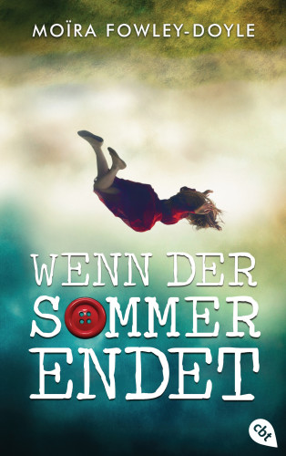 Moïra Fowley-Doyle: Wenn der Sommer endet