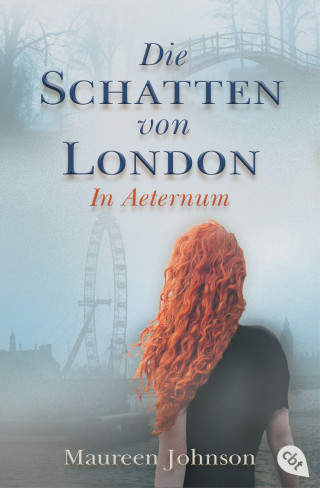 Maureen Johnson: Die Schatten von London - In Aeternum