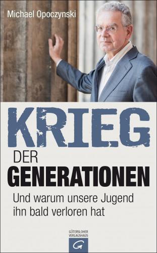 Michael Opoczynski: Krieg der Generationen