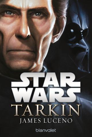 James Luceno: Star Wars™ - Tarkin
