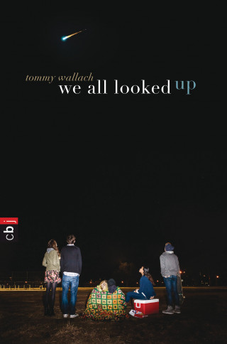 Tommy Wallach: We All Looked Up