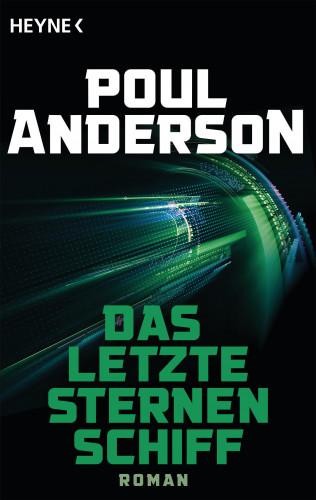 Poul Anderson: Das letzte Sternenschiff