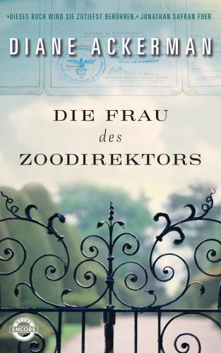 Diane Ackerman: Die Frau des Zoodirektors