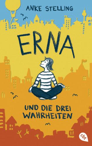 Anke Stelling: Erna und die drei Wahrheiten