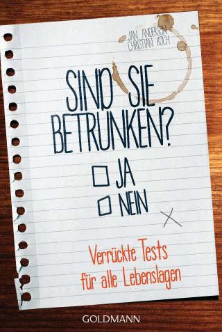 Jan Anderson, Christian Koch: Sind Sie betrunken?