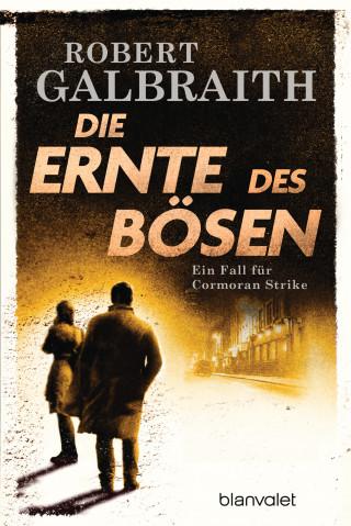 Robert Galbraith: Die Ernte des Bösen