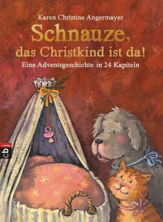 Karen Christine Angermayer: Schnauze, das Christkind ist da