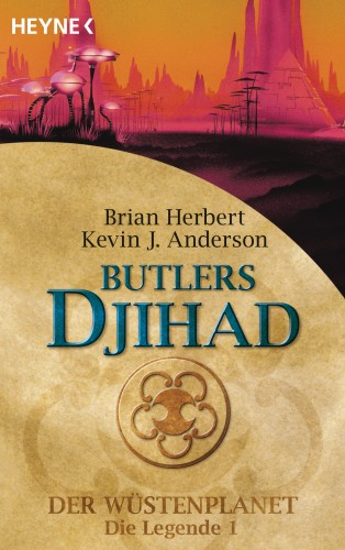 Kevin J. Anderson, Brian Herbert: Butlers Djihad