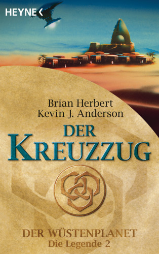 Brian Herbert, Kevin J. Anderson: Der Kreuzzug