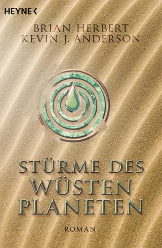 Brian Herbert, Kevin J. Anderson: Stürme des Wüstenplaneten