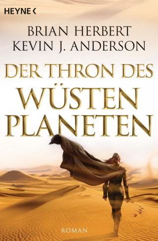 Brian Herbert, Kevin J. Anderson: Der Thron des Wüstenplaneten