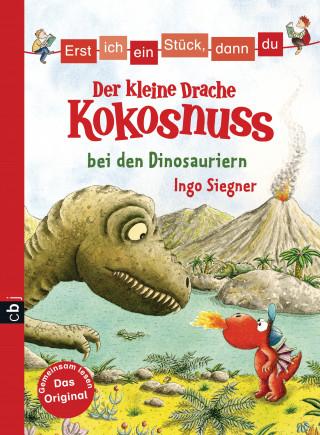 Ingo Siegner: Erst ich ein Stück, dann du - Der kleine Drache Kokosnuss bei den Dinosauriern