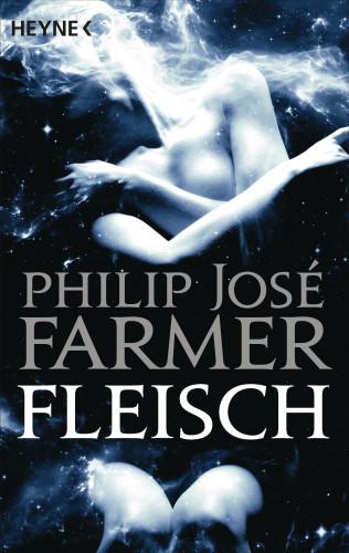 Philip José Farmer: Fleisch