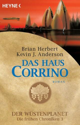 Brian Herbert, Kevin J. Anderson: Das Haus Corrino