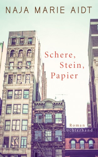 Naja Marie Aidt: Schere, Stein, Papier